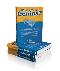 What's Your Genius? peak performance through authenticity and self-awareness